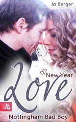 New Year Love - Nottingham Bad Boy