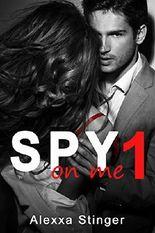 Spy on me: Akt 1