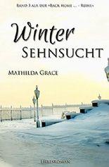 Wintersehnsucht (Back home - Reihe 3) (German Edition)