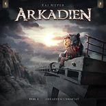 Arkadien erwacht (Arkadien - Hörspiel 1)