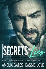 Secrets and Lies: Ein unwiderstehliches Angebot