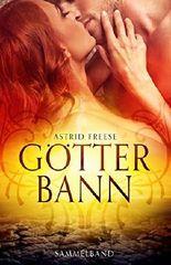 Götterbann: (Sammelband, Band 1 und Band 2 der Götterbann-Saga)