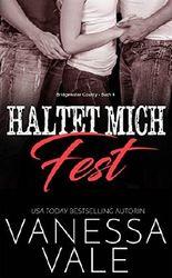 Haltet Mich Fest (Bridgewater County 4)