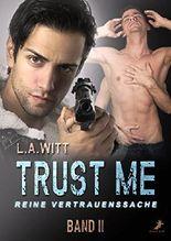 Trust me - reine Vertrauenssache: Band 2