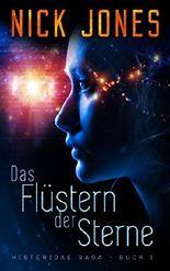 Das Flüstern Der Sterne:  Science-Fiction-Thriller (Histeridae Saga 1)