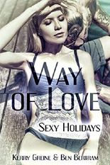 Way of Love: Sexy Holidays (Liebesperlen 5)