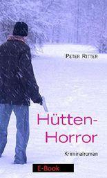 Hütten-Horror: eine Geschichte aus Schreibers Jugend (Kommissar Schreiber 3)