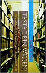 Teste Dein Wissen!: 100 spannende Fragen aus dem Jahr 2000 (Buch 4)
