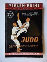 Judo. Die hohe Schule des Kampfes. Perlen-Reihe Band 612