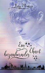 Ein bezaubernder Chaot (German Edition)