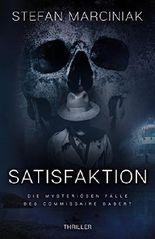 Satisfaktion: Die mysteriösen Fälle des Commissaire Dabert