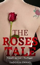 The Roses Tale: Fesseln der Lust - The Rigger
