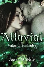 Alluvial (Valos of Sonhadra Book 1)