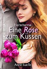 Herzcharme: Eine Rose zum Küssen