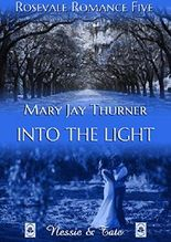 Into the Light (Rosevale Romance 5)