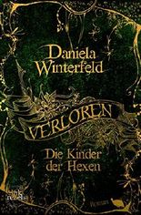 Verloren - Die Kinder der Hexen (Verloren-Trilogie 1)