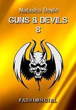 Fashiongirl (Guns and Devils 9)