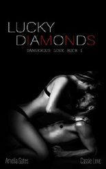 Lucky Diamonds (Dangerous Love 1)