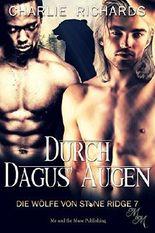 Durch Dagus' Augen (Die Wölfe von Stone Ridge 7)