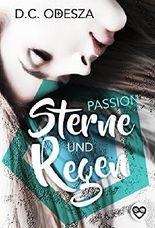 Sterne und Regen: Passion (Spiegel und Scherben 2)