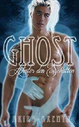 Ghost - Hinter den Schatten: Gay Urban Thriller Fantasy Romance
