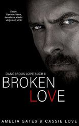 Broken Love (Dangerous Love 2)