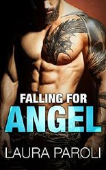 Falling for Angel (Irresistible Bad Boys 3)