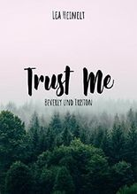 Trust Me - Beverly und Triston
