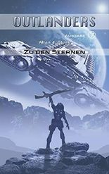 Outlanders 7: Zu den Sternen