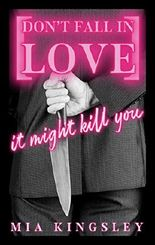Don't Fall In Love – It Might Kill You