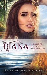 Vier Brüder und eine Schwester: Diana