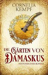 Die Gärten von Damaskus
