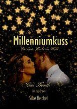 Millenniumkuss: Die letzte Nacht der Welt