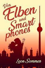 Von Elben und Smartphones