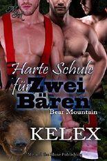 Harte Schule für zwei Bären (Bear Mountain 18)