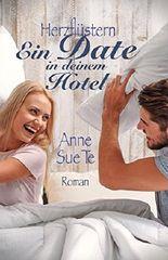 Herzflüstern – Ein Date in deinem Hotel