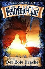Der Fourfold-Clan: Der Rote Drache (Fourfold-Saga 2)