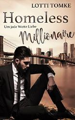 Homeless Millionaire: Um jede Wette Liebe (Upper East Side Lovestorys 2)