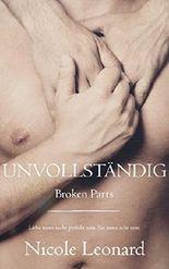 Unvollständig (Broken Parts)