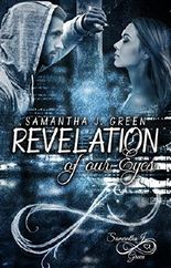 Revelation of our Eyes (Revelation of Eyes 3)