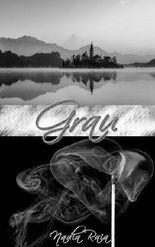 Grau: Erster Teil der Selestria-Trilogie