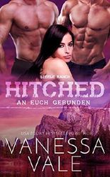 Hitched – an euch gebunden (Steele Ranch 4)