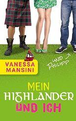 Mein Highlander und ich (und Philipp)