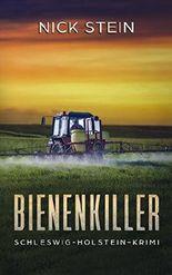 Bienenkiller: Schleswig-Holstein-Krimi (Lukas-Jansen-Reihe 2)