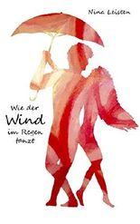 Wie der Wind im Regen tanzt (Lilou & Ford 4)