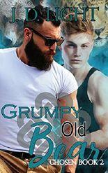 Grumpy Old Bear: Chosen Book 2