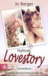 Highlands Lovestory: Sammelband - Nottingham Bad Boy & Highland Dream Boy
