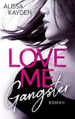 Love me, Gangster