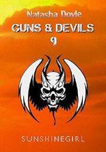 Sunshinegirl (Guns and Devils 10)
