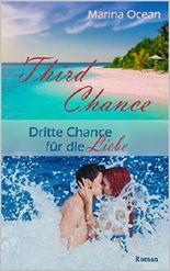 Third Chance: Dritte Chance für die Liebe